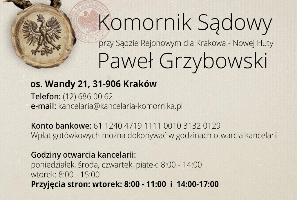 Komornik Sądowy przy Sądzie Rejonowym dla Krakowa – Nowej Huty